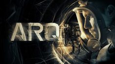 Watch ARQ full-Movie Online for FREE. & Two old friends living in a dystopic future become trapped in a mysterious time loop — one that may have something to do with an ongoing battle between an omnipotent corporation and a ragtag band of rebels. Films Hd, Hd Movies, Movies To Watch, Movies Online, Michael Sheen, Donnie Darko, Bruce Willis, John Wick, Streaming Movies