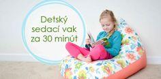 Návod ako vyrobiť detský sedací vak za 30 minút