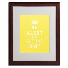 Get the Dirt IV by Megan Romo Matted Framed Textual Art