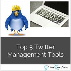 Top 5 #Twitter Management Tools via @gloriarand