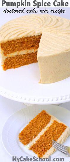 DELICIOUS Pumpkin Spice Cake - A Doctored Cake Mix Recipe by MyCakeSchool.com.