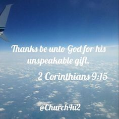 """2 Corinthians 9-15 Thanks be unto God for his unspeakable gift. via Instagram http://ift.tt/2gwELH0 Filed under: Bible Verse Picture Tagged: 2 Corinthians 9-15 """"Thanks be unto God for his unspeakable gift."""" Bible Bible Verse Bible Verse Picture Pic Picture Verse"""