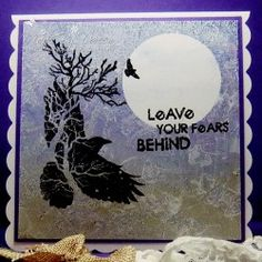 Visible Image stamps - Leave Your Fears Behind - Crow Tree stamp - Doreen OBrien