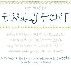 fun font. made by @Emily Schoenfeld Schoenfeld.  thank you for sharing!