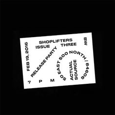 Number 04 invites you to the Shoplifters 3 Launch at ACTUAL SOURCE . Shoplifters 3 features the work of Berton Hasebe, Kasper-Florio, Chaunté Vaughn, C.W. Moss, Jonas DeRuytter, Nic Sanchez, and Levi...