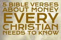 5 Bible verses about money ever christian should know #bible  http://seedtime.com/5-bible-verses-about-money-every-christian-should-know/