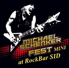MICHAEL SCHENKER FEST MINI. at RockBar SID