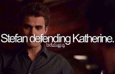 Stefan defending Katherine
