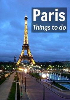Insider travel tips on things to do in Paris, France - visit our blog!