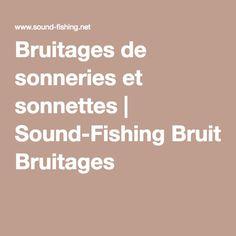 Bruitages de sonneries et sonnettes | Sound-Fishing Bruitages