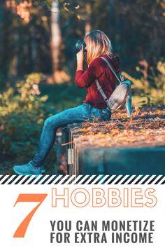 7 Hobbies You Can Mo
