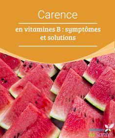 Carence en vitamines B : symptômes et solutions  Les vitamines B sont essentielles pour l'organisme ! Venez découvrir les aliments qui en contiennent et les possibles symptômes d'une carence !