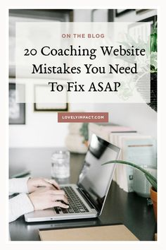 It is easy to make the same common coaching website mistakes most coaches make, simply because you don't know any better. Inside this blog post, you'll what to fix