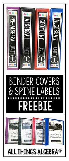 Free Binder Covers and Spine Labels for Pre-Algebra, Algebra 1, Geometry, Algebra 2, Pre-Calculus, and Calculus