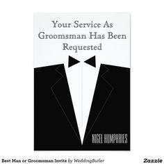 Best Man or Groomsman Invite  Purchase at zazzle.com/weddingbutler* #WeddingButler #GroomsmanInvites