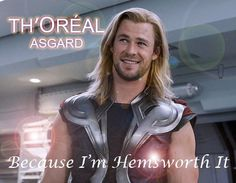 heehee...puns make me giggle...and Chris Hemsworth makes me happy.