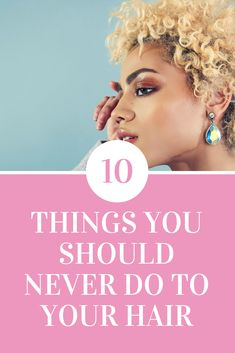 We all have done things to our hair that we have later regretted. Here are 10 bad hair habits I use to have and hopefully will never do to my hair again...