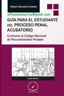 LIBROS EN DERECHO: GUÍA PARA EL ESTUDIANTE DEL PROCESO PENAL ACUSATOR...