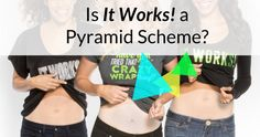 Is that crazy wrap thing a pyramid scheme?