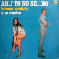 JOHNNY VENTURA Ah Yo No Se No-This is just painfully uncomfortable. Why is there a poor gal awkwardly pulling up her underwear? I'm so confused. Bad Album, Album Book, Lp Cover, Vinyl Cover, Cover Art, Vinyl Cd, Vinyl Records, Lps, Worst Album Covers