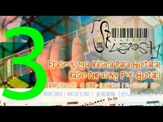 Guitarra (Fraseado Básico)  8| Guitar (Basic Phrasing) 8 |八: 一ギター の 基本[き...