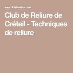 Club de Reliure de Créteil - Techniques de reliure