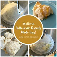 Southern Buttermilk Biscuits Made Easy // Orange Blossoms and Sunshine