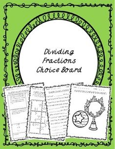 Give your students a choice on how they show mastery of a skill with Dividing Fractions Choice Board Activities. Choice boards offer a variety of options to meet the needs of all students with different learning styles. They are also great to use in math center/station rotations.