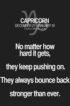 No matter how hard it gets, they keep pushing on. They always bounce back stronger than ever.