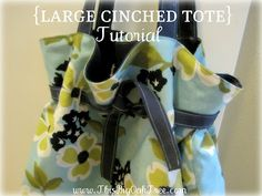 This Big Oak Tree: {Large Cinched Tote} Tutorial