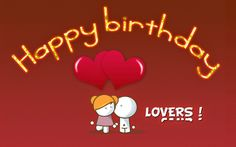Happy birthday quotes for lovers