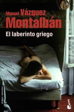 """Manuel Vázquez Montalbán """"El laberinto griego""""  (s..."""