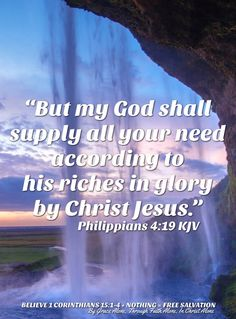 """""""But my God shall supply all your need according to his riches in glory by Christ Jesus."""" Philippians 4:19 KJV  ✞Grace and peace in Christ!"""
