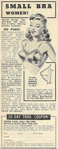 1950 Ad: Small Bra Women! For that special pointy look.