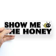 HONEY! Bumper Bumper Sticker