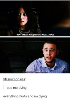 """""""We've all been through terrible things. All of us"""" - Daisy and Fitz #AgentsOfSHIELD"""