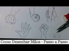 Como desenhar Mãos - Passo a Passo - How to draw hands