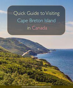 Quick Guide to Visiting Cape Breton Island in Canada - #canada #novascotia #capebreton #travel