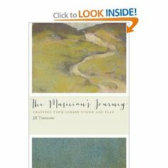The Musicians Journey: Crafting Your Career Vision and Plan by Jill Timmons