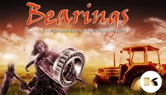 Bearings An Essential Parts In Agricultural Industry http://in.kompass.com/s/metals-machinery-engineering/06/