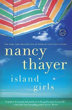 Island Girls: A Novel by Nancy Thayer, http://www.amazon.com/dp/B00ATLA8I4/ref=cm_sw_r_pi_dp_05e5tb19SZC31