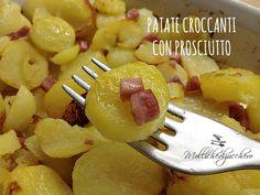 Le patate croccanti con prosciutto sono un contorno veloce, facile ed economicissimo.