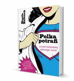 """Bohaterkami książki """"Polka potrafi. Zostań bohaterką własnego życia!"""" są kobiety, które każdego dnia możemy spotkać w autobusie czy sklepie. Mimo, że dzielą ich miejsce zamieszkania, wiek czy zainteresowania, to łączy coś więcej – pasja w działaniu, radość w życiu i wytrwałość w dążeniu do celu. Książka opisuje 13 historii niezwykłych kobiet,a zarazem inspiruje i wspiera czytelniczki w osiąganiu celów – zarówno prywatnych jak i zawodowych. PAT & RUB jest partnerem książki."""