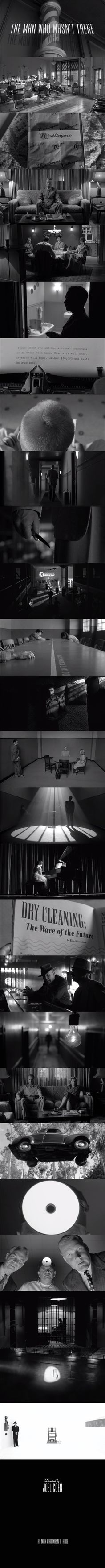 The Man Who Wasn't There (2001) Produced and Directed by Coen brothers and Cinematography by Roger Deakins.
