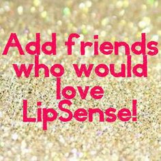 Join my FB Group and ADD your friends who would love LipSense too!