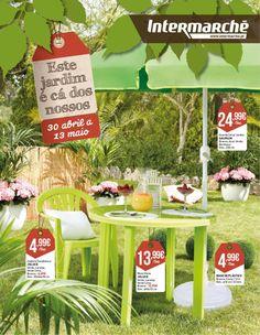 Este jardim é cá dos nossos Intermarché 30 de Abril a 13 de Maio
