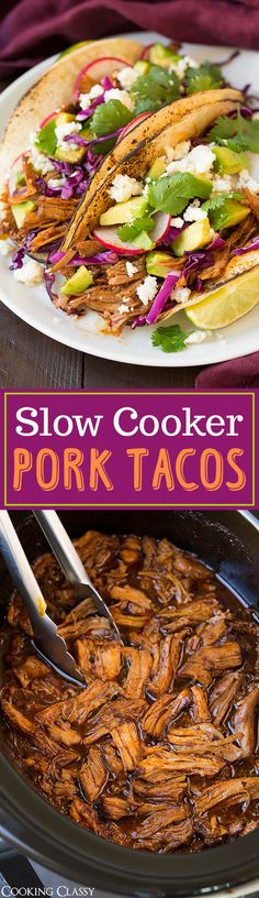 Slow Cooker Pork Tacos - one of my ALL TIME FAVORITE taco recipe! Got RAVE reviews, better than our favorite Mexican restaurant! So flavorful and tender. Make the sauce the night before to save prep time in the morning.