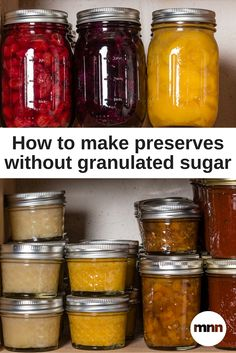 How to make preserves with coconut, honey, maple and more.