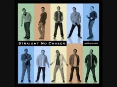 I'm Yours/ Somewhere Over the Rainbow~ Straight No Chaser
