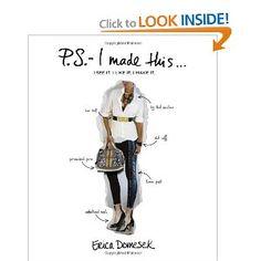 P.S. - I Made This...I See It. I Like It. I Make It.: Erica Domesek: 9780810996038: Amazon.com: Books